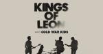 Kings Of Leon w/Cold War Kids @ Coastal Credit Union Music Park At Walnut Creek