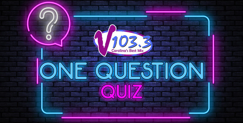 V103.3's One Question Quiz