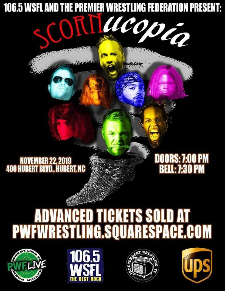 106.5 WSFL and The Premier Wrestling Federation Present: Scornucopia