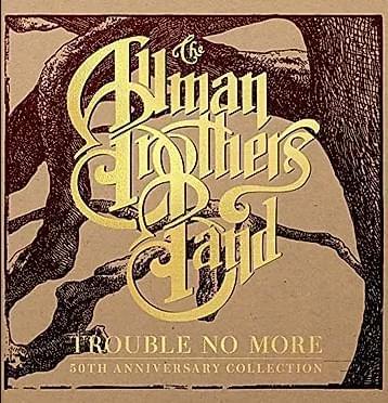 The Allman Brothers Band: Trouble No More – All Access