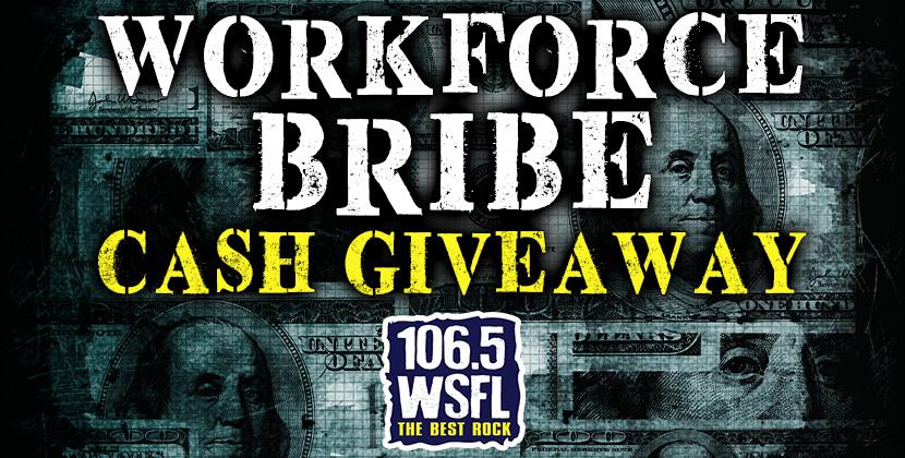 Workforce Bribe Cash Giveaway
