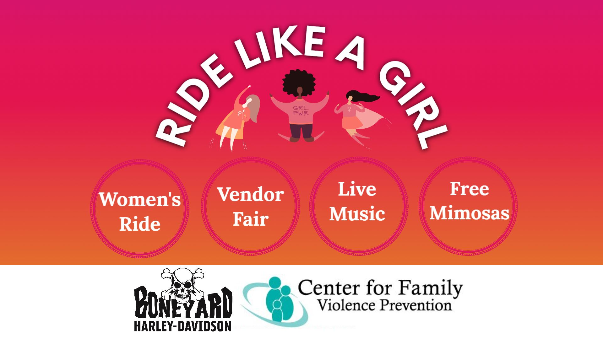 Ride Like A Girl Benefit For the Center for Family Violence Prevention
