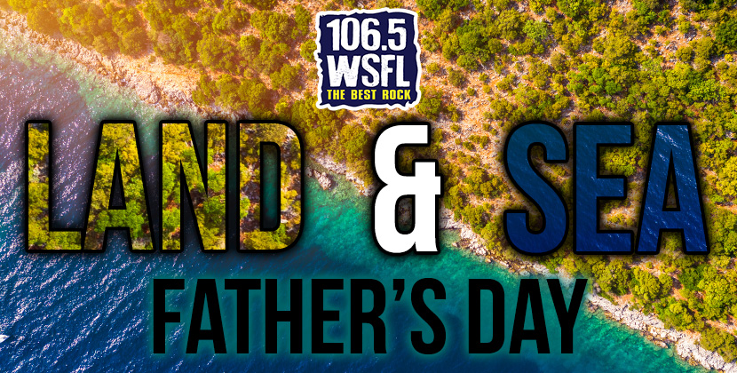 Land & Sea Father's Day