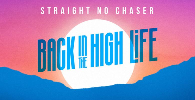 Straight No Chaser@ DPAC