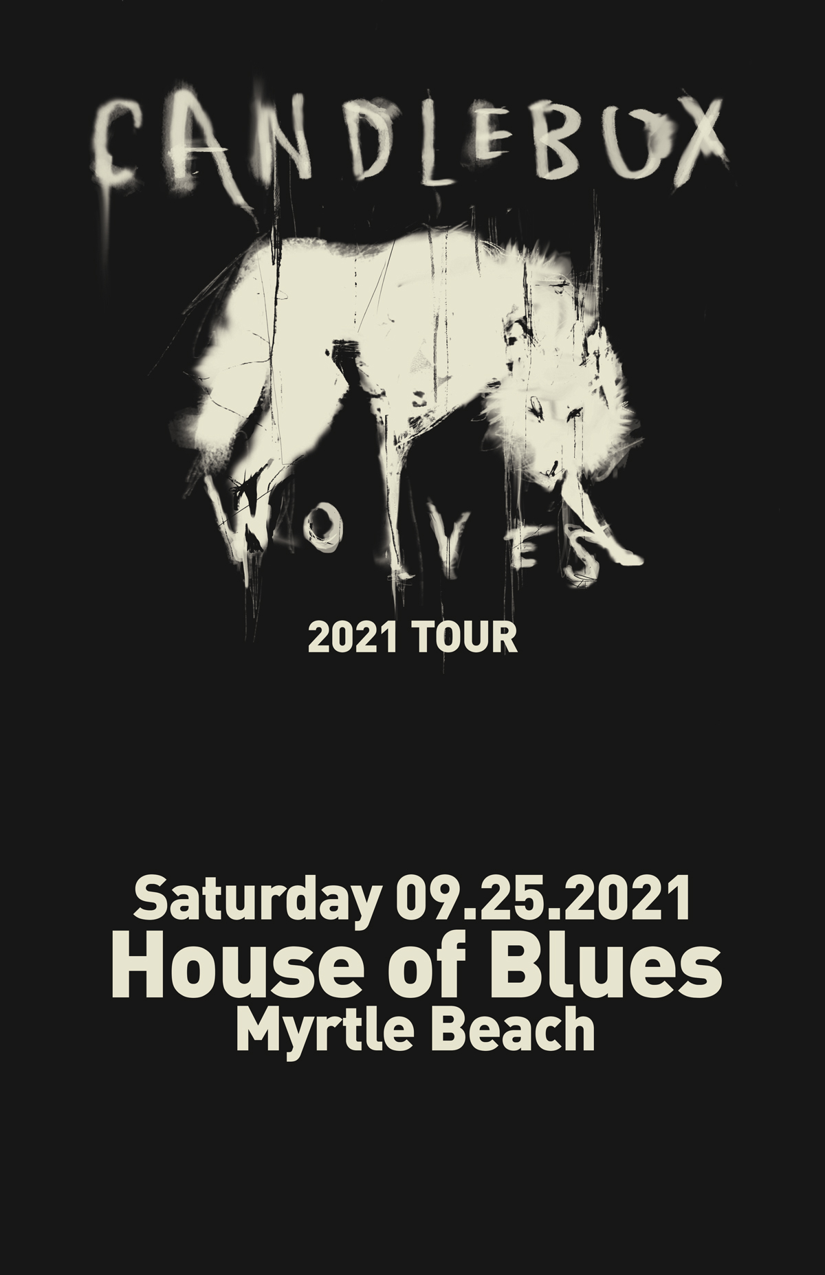 Candlebox: Wolves Tour 2021@ House of Blues, Myrtle Beach