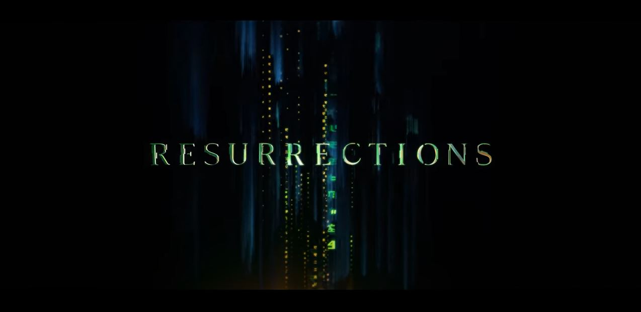 The Trailer For 'Matrix Resurrections' Is Out – See It Here
