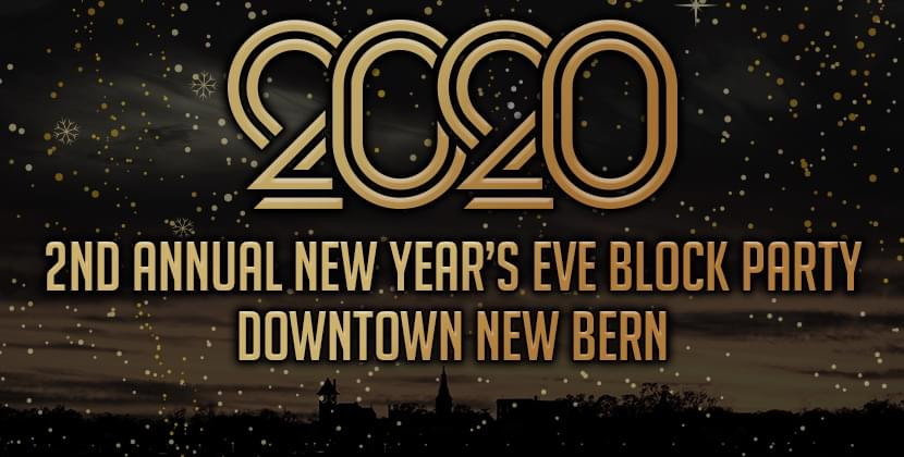 2nd Annual New Bern New Year's Eve Block Party