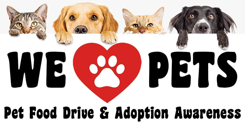 We Love Pets: Pet Food Drive & Adoption Awareness