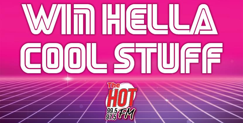 Win Hot's Hella Cool Stuff!