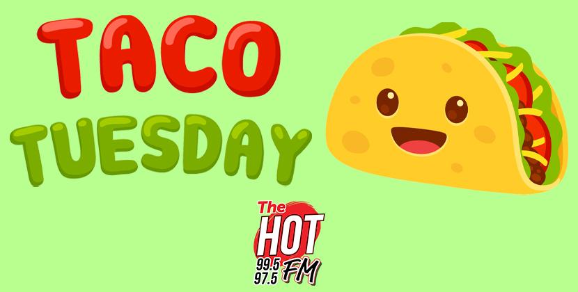 Taco Tuesday ROT HOT
