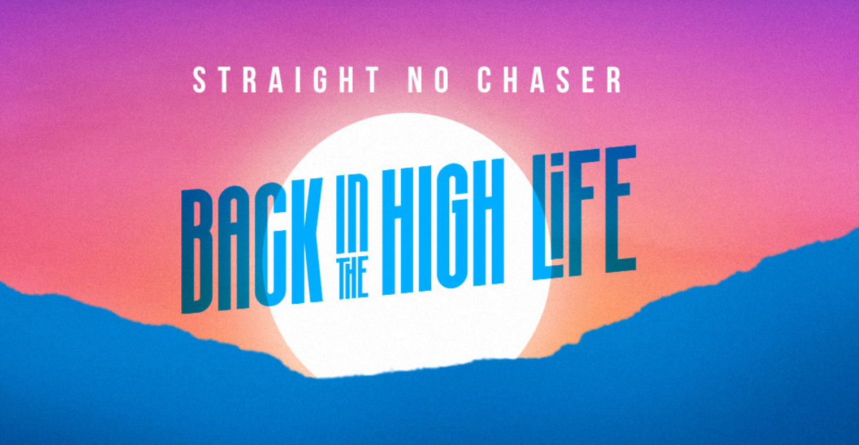 Straight No Chaser @ Durham Performing Arts Center