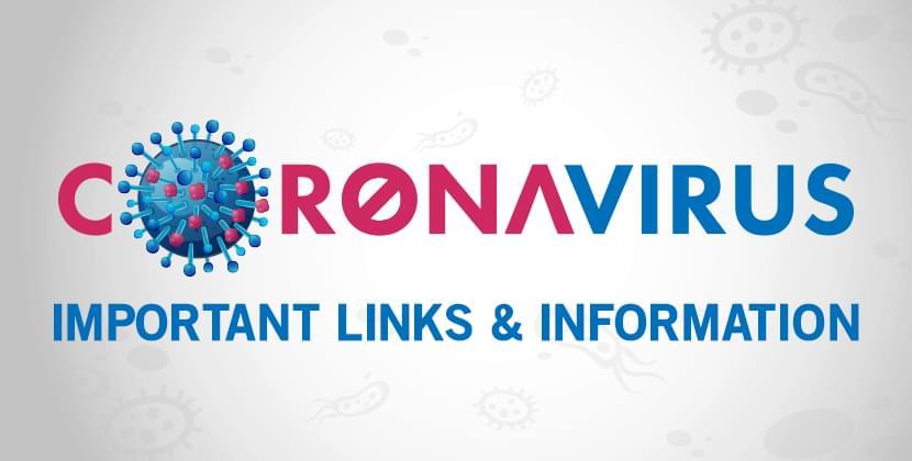 Coronavirus: Important Links & Information