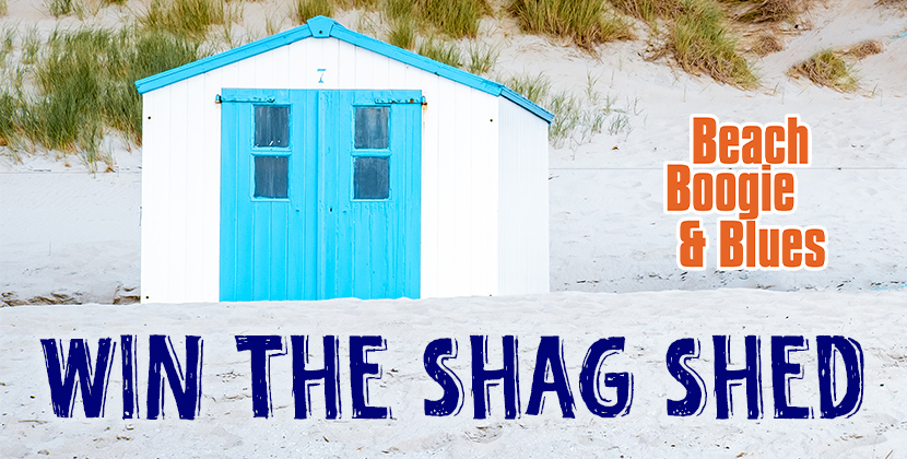 "Win Beach Boogie & Blues' ""Shag Shed!"""