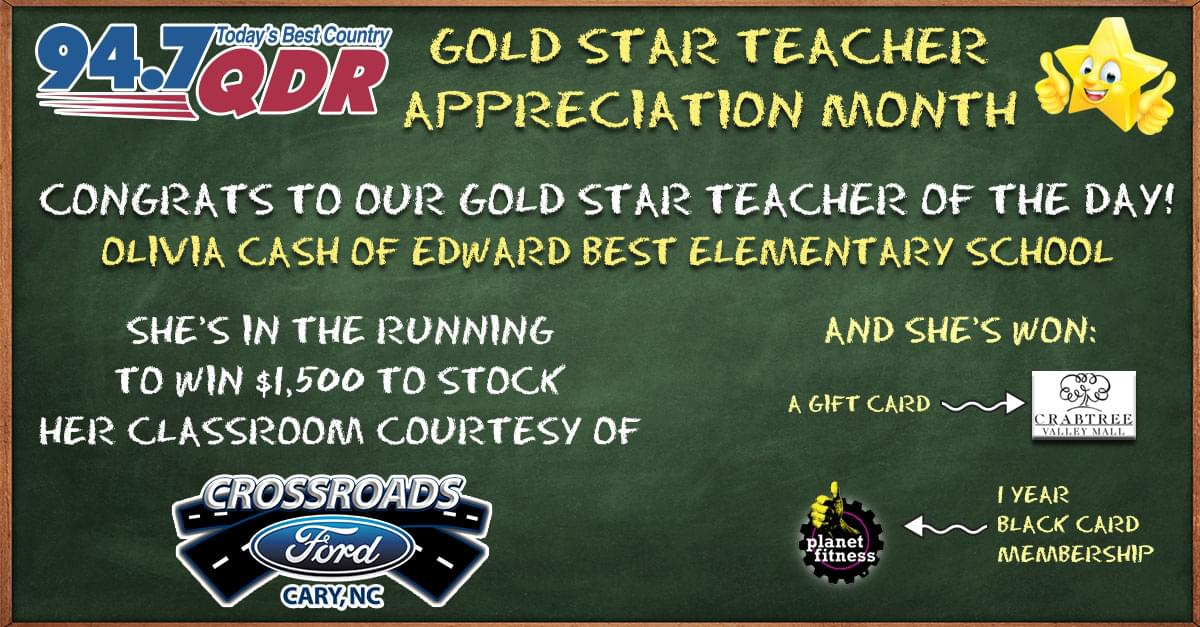 Gold Star Teacher Appreciation Month: Olivia Cash