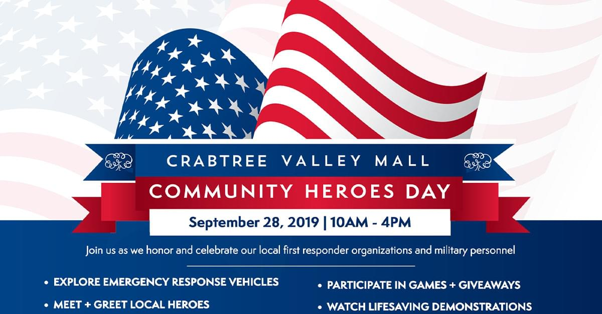 Don't miss Crabtree Valley Mall's 3rd Annual Community Heroes Day!