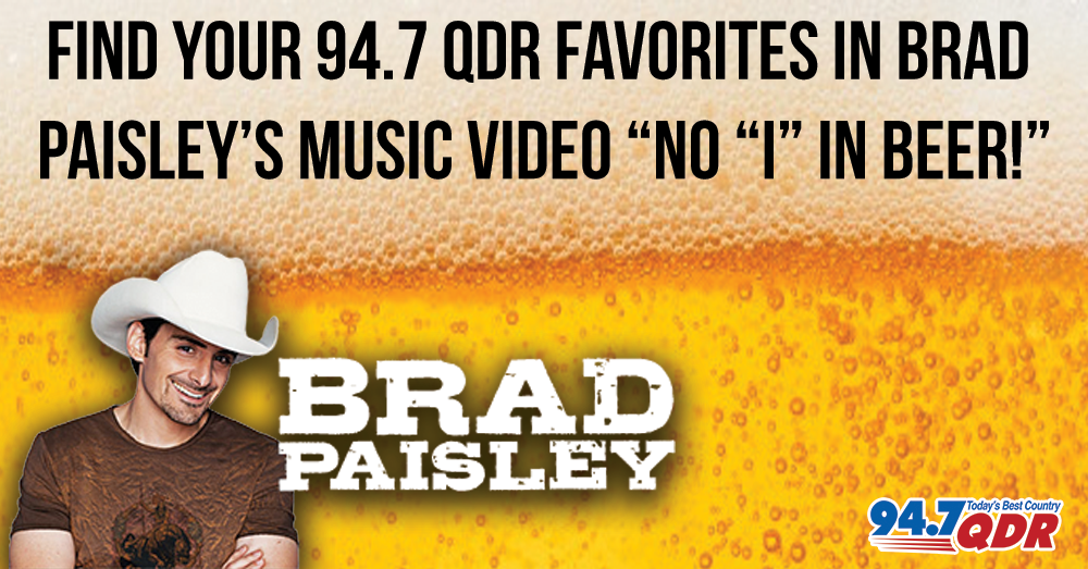 Find your favorite 94.7 QDR faces in Brad Paisley's new music video!