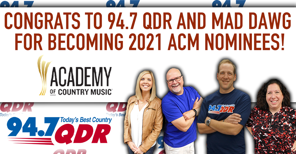 QDR and Mad Dawg Nominated for 2021 ACM Awards!