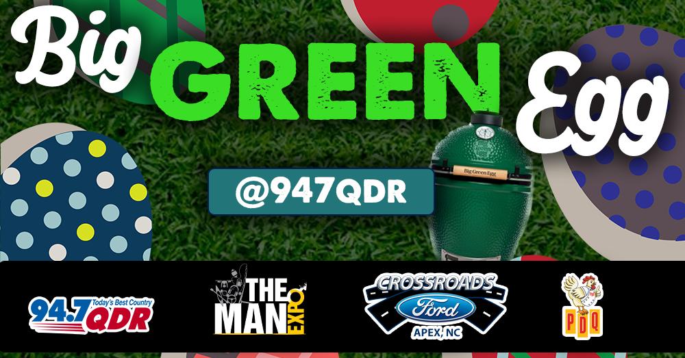 94.7 QDR's Big Green Egg Hunt!