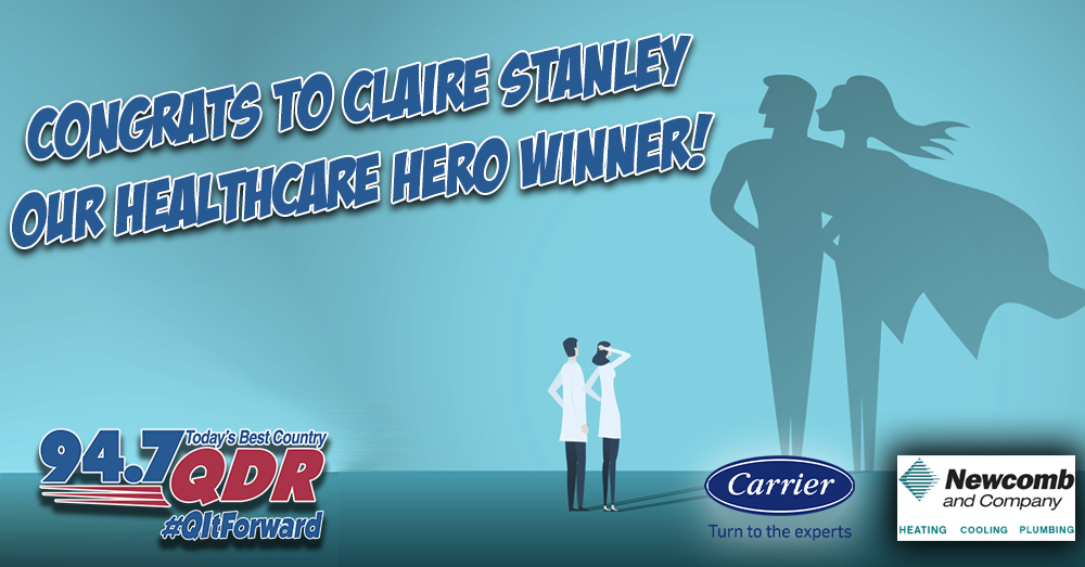 Congrats to Claire Stanley our Healthcare Hero Winner!