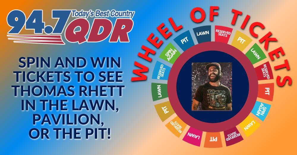 QDR Wheel of Tickets: Thomas Rhett