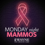 Wayne UNC Launches Monday Night Mammograms For October
