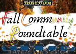 Rescheduled Fall Community Roundtable Set For Thursday