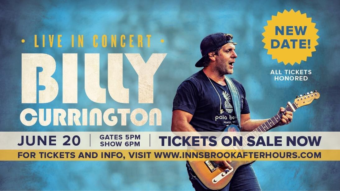 Billy Currington @ Innsbrook *NEW DATE* JUNE 20th