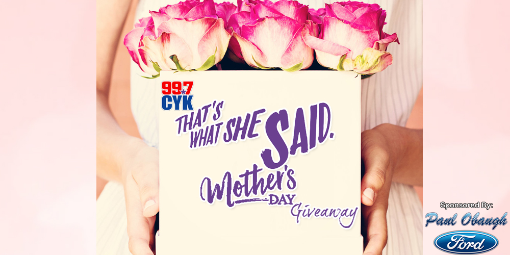 99.7 CYK 'That's What She Said!' Mother's Day Contest sponsored by Paul Obaugh Ford in Staunton!