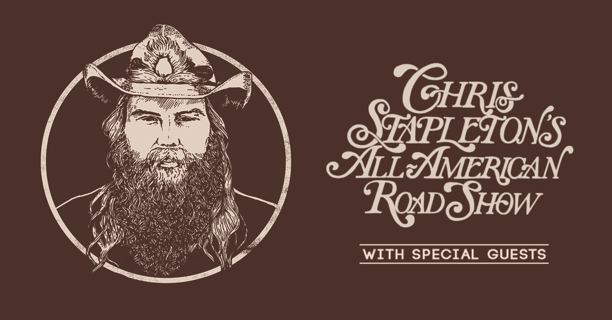 Chris Stapleton's All-American Road Show: Sat • Aug 14, at   Jiffy Lube Live