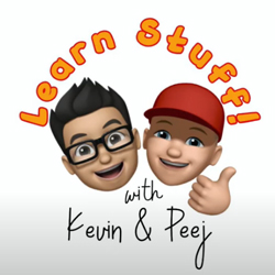 Learn Stuff with Kevin & Peej