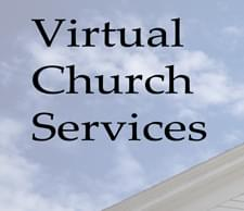 Check Out The List of:  Virtual Church Services
