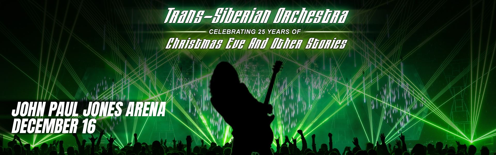 Trans-Siberian Orchestra – Christmas Eve & Other Stories:  Thu • Dec 16 • 7:30 PM:  John Paul Jones Arena