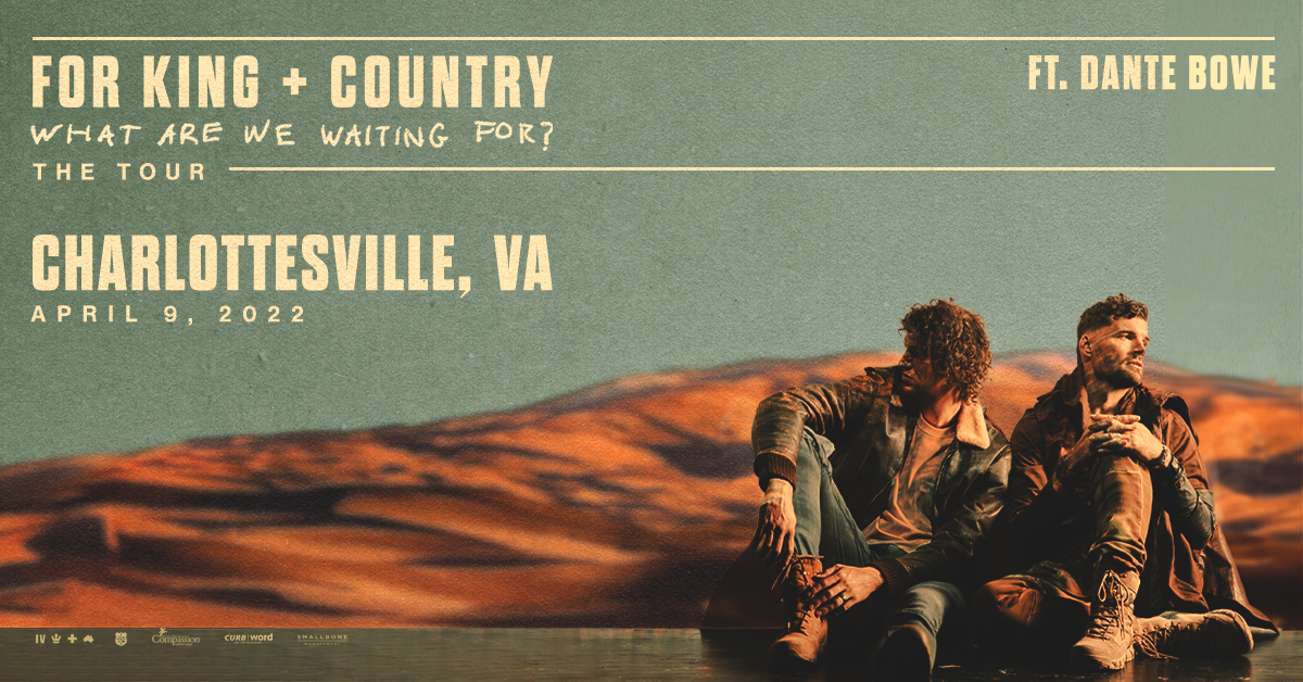 Register to Win Tickets For King & Country Featuring Dante Bowe