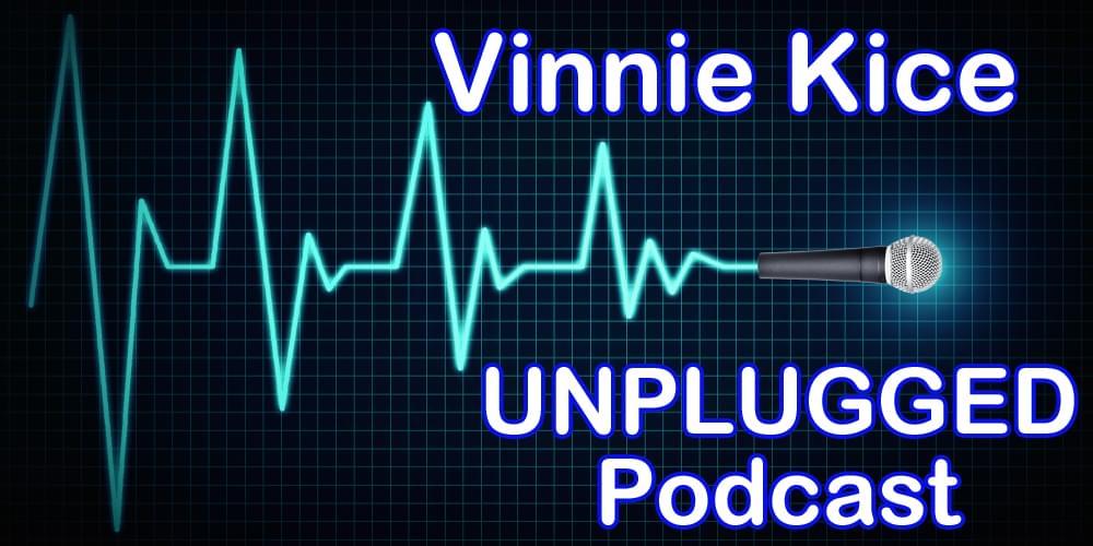 Vinnie Kice UNPLUGGED