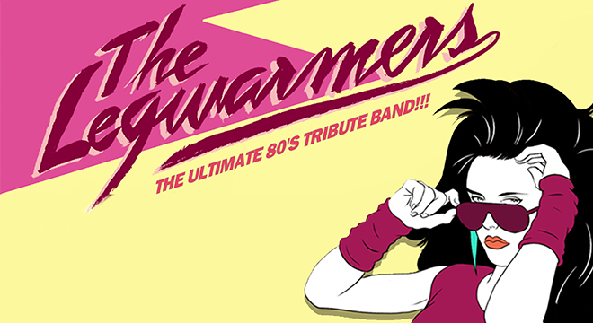 THE LEGWARMERS: THE ULTIMATE 80'S TRIBUTE BAND!!! PRESENTED BY GENERATIONS 102.3