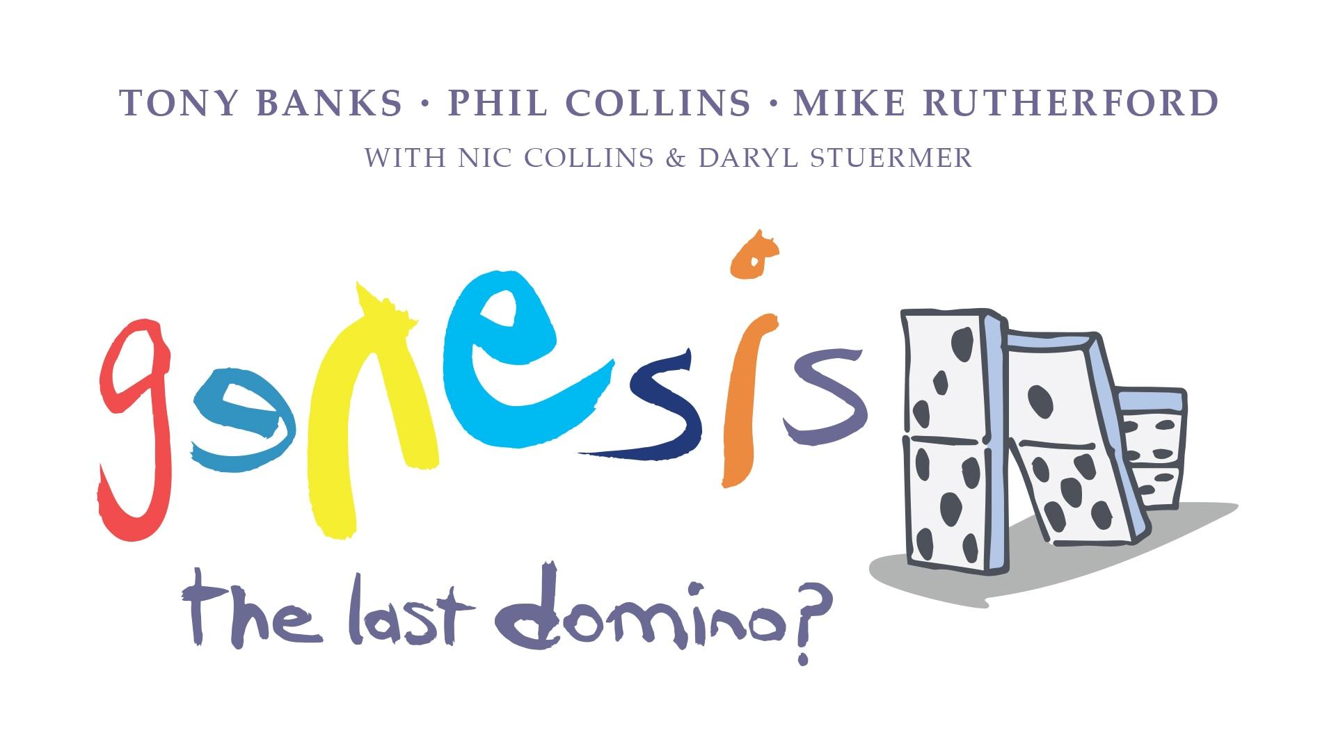 Genesis The Last Domino? Tour!  Thursday, November 18th