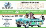 bow-WOW-walk PURRADE! SATURDAY, APRIL 17, 2021 AT 10 AM