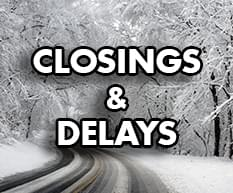 School and Business Closings and Delays
