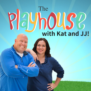 The Playhouse with Kat and JJ