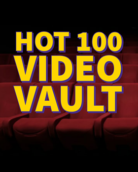 Check out the Hot 100 Video Vault