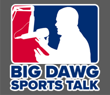 Big Dawg Sports Talk