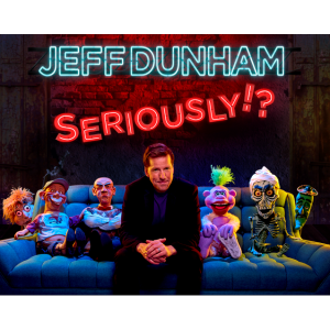 Jeff Dunham Seriously Tour