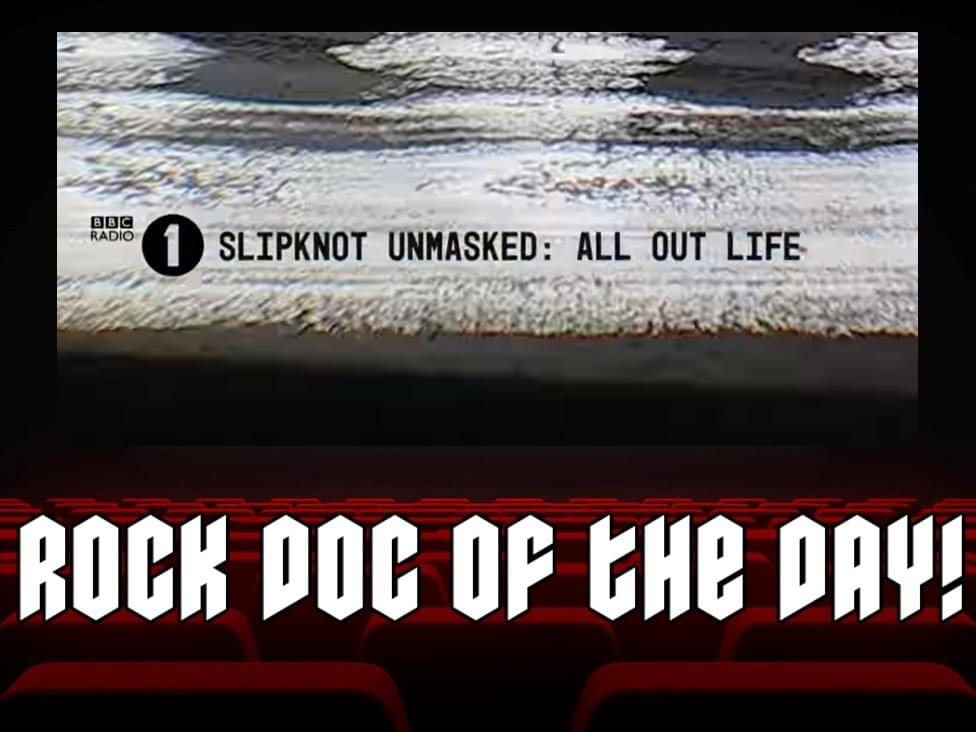 Rock Doc of the Day: Slipknot- ALL OUT LIFE