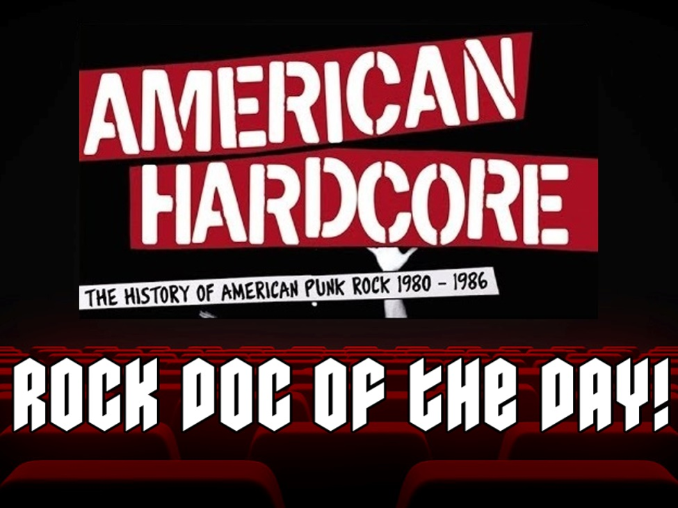 ROCK DOC OF THE DAY-AMERICAN HARDCORE: The History of American Punk Rock 1980-1986 (Amazon Prime)