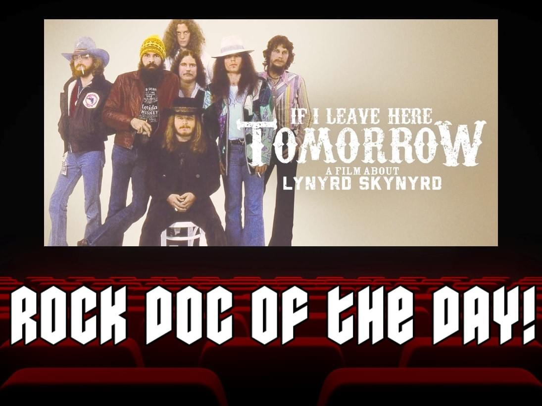 ROCK DOC OF THE DAY-IF I LEAVE HERE TOMORROW: A Film About LYNYRD SKYNYRD (Amazon Prime)