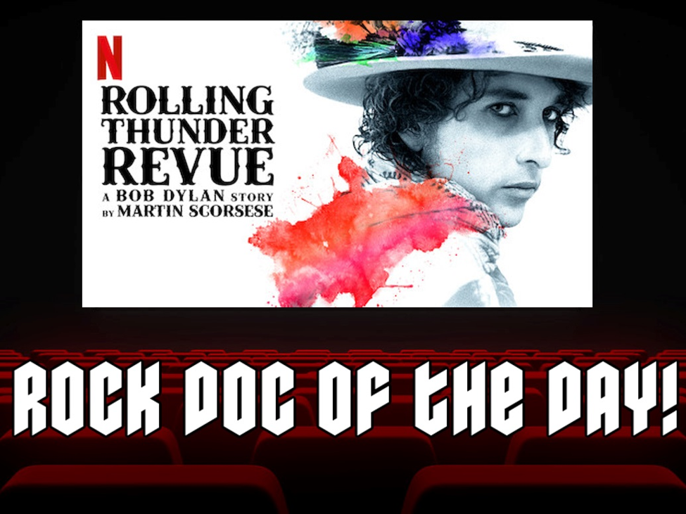 ROCK DOC OF THE DAY – ROLLING THUNDER REVUE: A Bob Dylan Story By Martin Scorsese (Netflix)