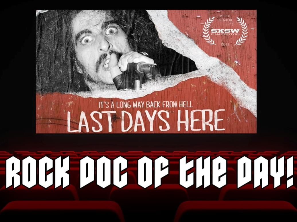 ROCK DOC OF THE DAY-LAST DAYS HERE (Amazon Prime)