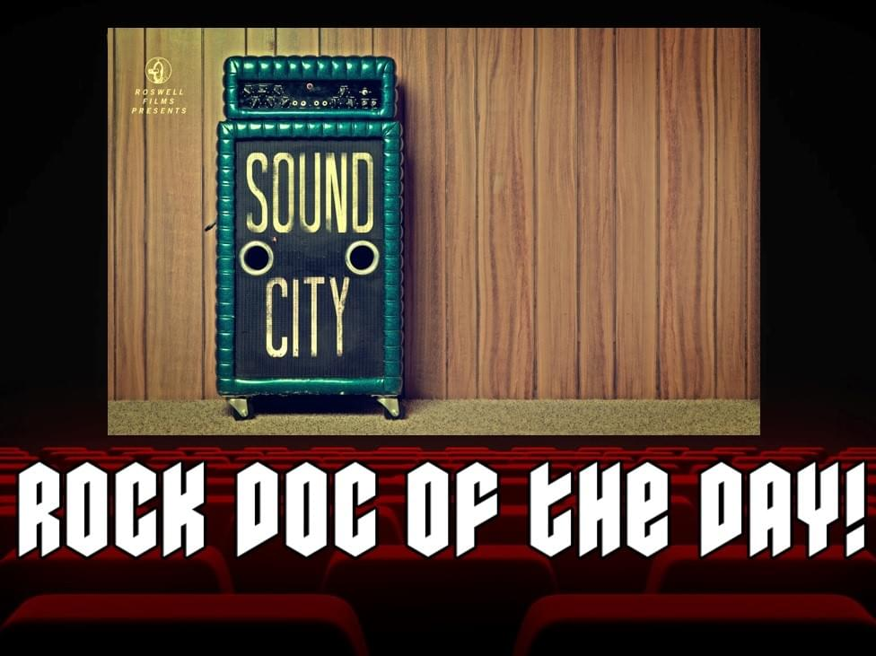 ROCK DOC OF THE DAY-SOUND CITY (YouTube)