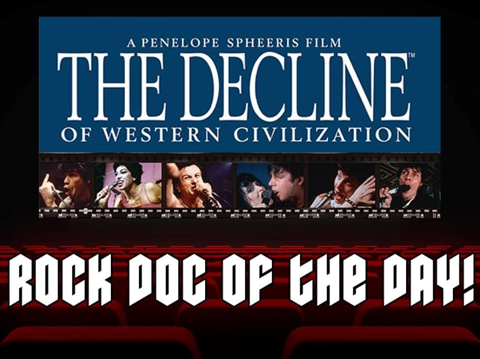 ROCK DOC OF THE DAY-THE DECLINE OF WESTERN CIVILIZATION (Tubi)
