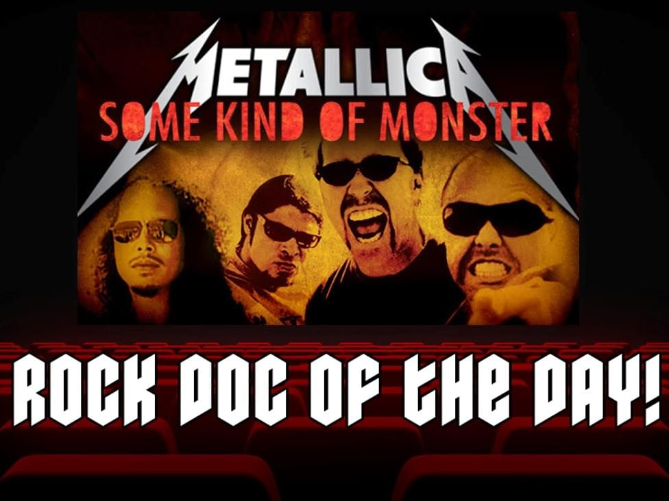 ROCK DOC OF THE DAY- METALLICA: Some Kind Of Monster (Netflix)